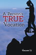 "New novel, ""A Person's True Vocation"" by Vincent Li,..."