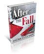 Oceanview Publishing Announces the upcoming release of AFTER THE FALL,...