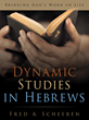 """New Bible Study, """"Dynamic Studies in Hebrews"""" by Fred..."""