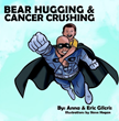 Cancer Crushing: New Book Illustrates Finding Strength Through a...