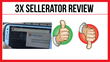 3X Sellerator: Review Examining Jon Benson's 3X VSL Program Released