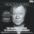 "William Shatner Reveals the Key to Reinventing Yourself in the Better Half of Your Life in Mediaplanet's ""Healthy Aging"" Campaign"