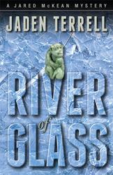 River of Glass Cover (Artist Lon Kirschner)
