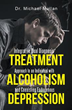 Dr. Michael Mullan's New Book Unveils Revolutionary Addiction Study