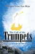 Author Adriaan Lens Van Rijn heard 'The Call of the Trumpets'