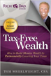 Tax-Free Wealth by Tom Wheelwright is consistently a bestseller on Amazon and part of Rich Dad Series
