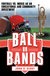 New book by John R. Gerdy: 'Football or music programs for schools?'