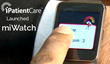iPatientCare Launches miWatch, Yet Another Innovative Wearable App on...
