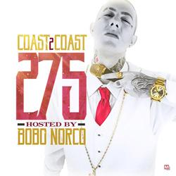 Coast 2 Coast Mixtape 275
