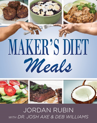"""""""Maker's Diet Meals"""" by Jordan Rubin with Dr. Josh Axe and Deb Williams"""