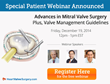"New Webinar ""Advances in Mitral Valve Surgery & Valve Management..."