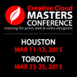 The Creative Cloud Masters Conference Returns to Toronto and Houston...