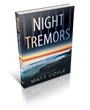 Oceanview Publishing to Release Night Tremors - A Rick Cahill Novel by Anthony Award-Winning Author, Matt Coyle