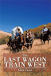 Silas Martin's family is on 'The Last Train Wagon West'
