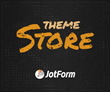 JotForm Announces First Ever Theme Store for Web Forms
