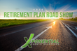 Announcing the 2015 Retirement Plan Road Show Coming to a City Near...