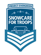 Project EverGreen's SnowCare for Troops (SCFT) Campaign Ramps Up for...