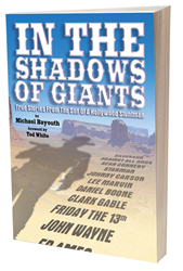 In the Shadow of Giants John Wayne Friday the 13th Jason Ted White Stuntman Actor Michael Bayouth Movie Star Double Celebrity