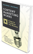 Content Marketing Works – the Definitive 290-page Guide to Successful...