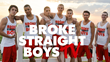 Broke Straight Boys—The Reality Television Series to Air on Here TV