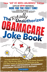 The Totally Unauthorized Obamacare Joke Book - NEW 'We've Been Grubered' Edition