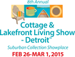 Getaway From Winter at Cottage & Lakefront Living Show Opening...
