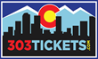 Find Tickets now at 303tickets.com