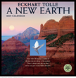 A New Earth by Eckhart Tolle 2015 wall calendar from Amber Lotus Publishing