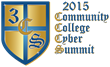 Community College Cyber Summit (3CS) Addresses the Need for...