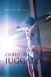 "Patrick Patton's first book ""Christian Juggalo"" is a powerful journey..."