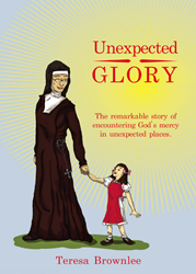 December 2013: Unexpected Glory Book Cover