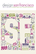 Attend the Annual Design San Francisco Event this February 2015