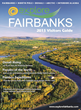 Fairbanks Visitors Guide Entices Travelers North with Aurora Borealis & Midnight Sun