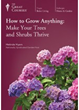 Great Courses Releases How to Grow Anything Trees and Shrubs DVD Set