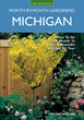 New Michigan Month-by-Month Gardening Book Takes Guesswork out of Gardening
