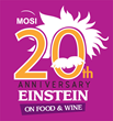 MOSI celebrates 20TH anniversary of Einstein on Food & Wine