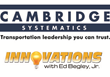 Innovations to Feature Transportation Specialists Cambridge Systematics in Upcoming Episode