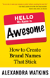"""Hello My Name Is Awesome"" Named an Inc. Magazine Top Marketing Book..."