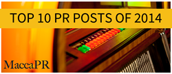 Top 10 PR Posts of 2014 from the MaccaPR Blog