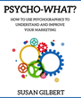 Psychographics Series and Infographic Released for Smart Marketing in...
