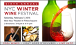 New York Wine Events Presents the 6th Annual NYC Winter Wine Festival...