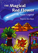 "Mesmerizing New Audiobook for Children, ""The Magical Red Flower: An Aztec Legend"" is Released by Brook Forest Voices."