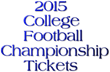 Buckeyes vs. Ducks 2015 College Football Championship (CFC) Tickets:...