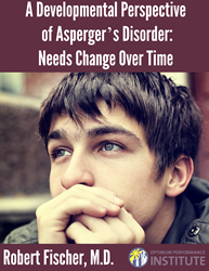 Aspergers free ebook Robert Fischer Optimum Performance Institute