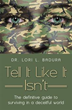 Dr. Lori L. Badura's New Book Exposes 'Culture of Deceit' Through...