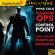 Control Point Kicks Off the Shadow Ops Series Now Launching from...