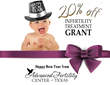 Advanced Fertility Center of Texas will offer 20% off all IVF services during the month of January