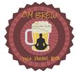 Om Brew - Yoga in the Brewery Presented by Ananda Shala Yoga