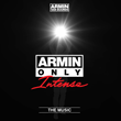 "Armin Only -- Intense ""The Music"" (Armada Music) Album..."