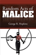 Read true-to-life mystery novel in new book 'Random Acts of Malice'